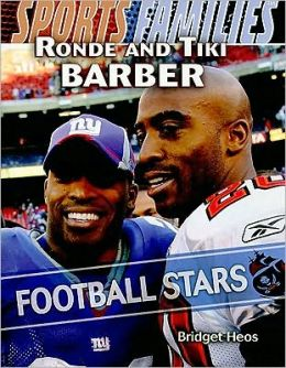 Ronde and Tiki Barber: Football Stars
