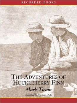 The Adventures of Huckleberry Finn: Tom Sawyer and Huck Finn Series, Book 2