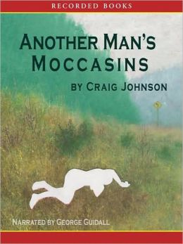 Another Man's Moccasins (Walt Longmire Series #4)