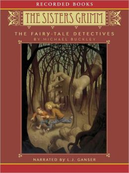 The Fairy Tale Detectives (Sisters Grimm Series #1)