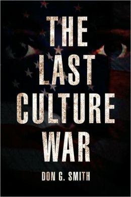 The Last Culture War