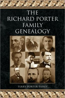 The Richard Porter Family Genealogy