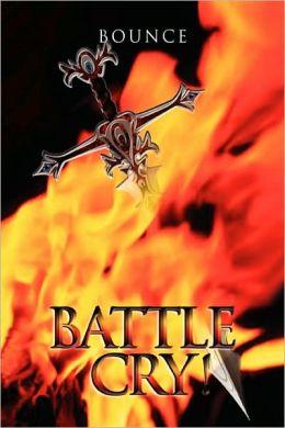 Battle Cry!