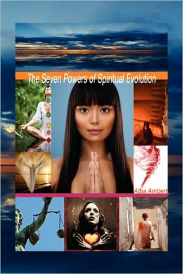 The Seven Powers of Spiritual Evolution
