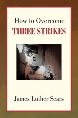 How to Overcome Three Strikes