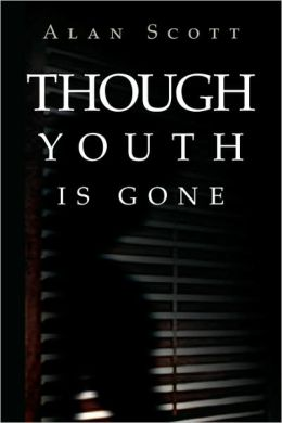 Though Youth Is Gone