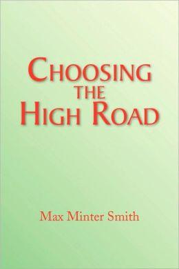 Choosing the High Road