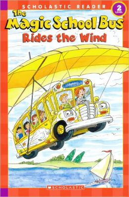 The Magic School Bus Rides The Wind (Turtleback School & Library Binding Edition)