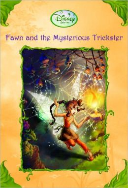 Fawn And The Mysterious Trickster (Turtleback School & Library Binding Edition)