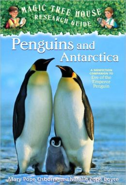 Magic Tree House Fact Tracker #18: Penguins and Antarctica: A Nonfiction Companion to Eve of the Emperor Penguin (Turtleback School & Library Binding Edition)