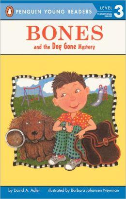 Bones and the Dog Gone Mystery (Jeffrey Bones Series) (Turtleback School & Library Binding Edition)