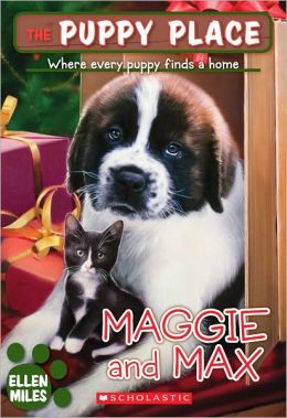 Maggie and Max (Turtleback School & Library Binding Edition)