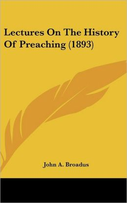 Lectures on the History of Preaching