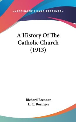A History of the Catholic Church