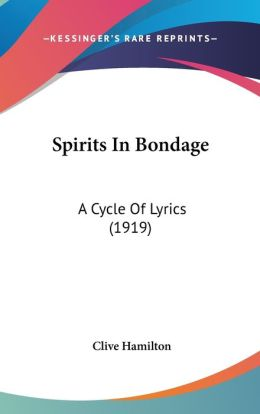 Spirits in Bondage: A Cycle of Lyrics (1919)