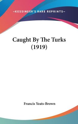 Caught by the Turks