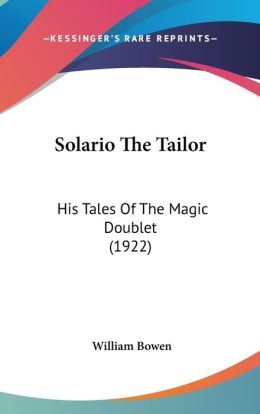 Solario the Tailor: His Tales of the Magic Doublet (1922)