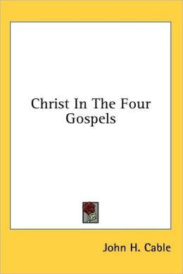 Christ in the Four Gospels