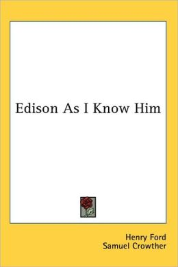 Edison As I Know Him