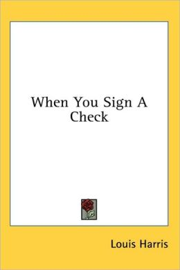 When You Sign a Check