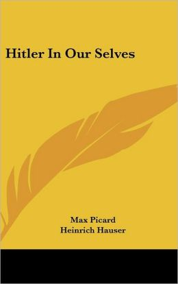 Hitler in Our Selves
