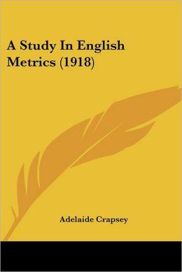 A Study in English Metrics (1918)