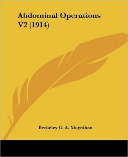 Abdominal Operations V2 (1914)