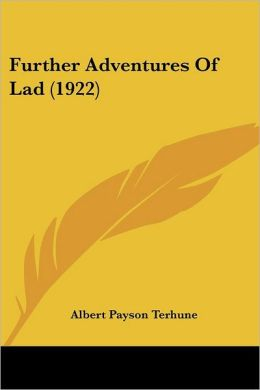 Further Adventures of Lad (1922)