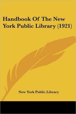 Handbook of the New York Public Library (1921)