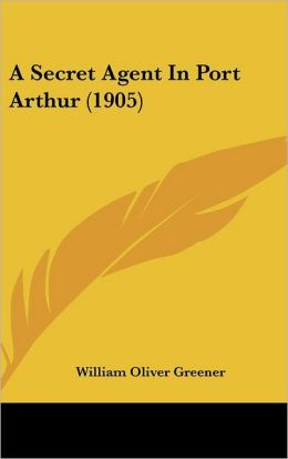 A Secret Agent in Port Arthur (1905)