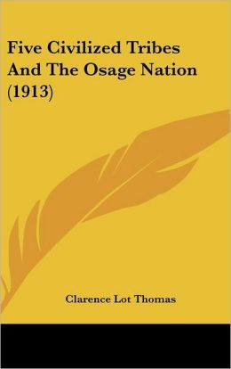 Five Civilized Tribes and the Osage Nation (1913)