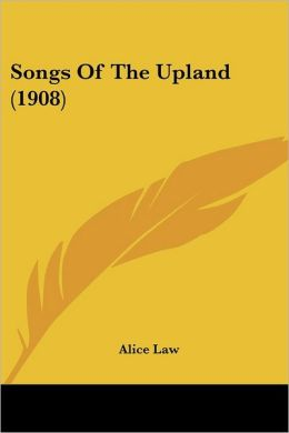 Songs of the Upland (1908)