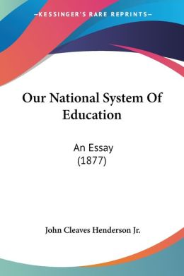 Our National System Of Education