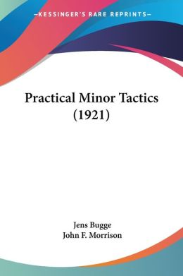 Practical Minor Tactics (1921)