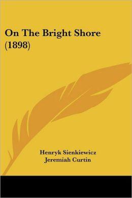 On the Bright Shore (1898)