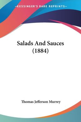 Salads and Sauces (1884)