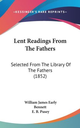 Lent Readings From The Fathers