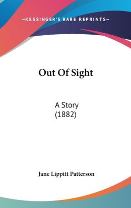 Out of Sight: A Story (1882)