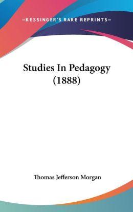Studies in Pedagogy (1888)