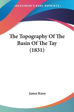 The Topography of the Basin of the Tay