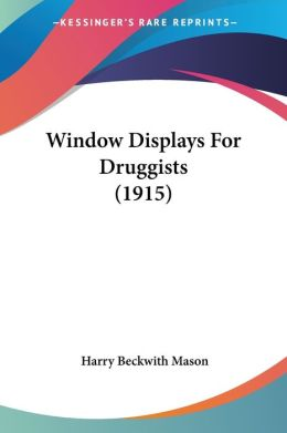 Window Displays for Druggists