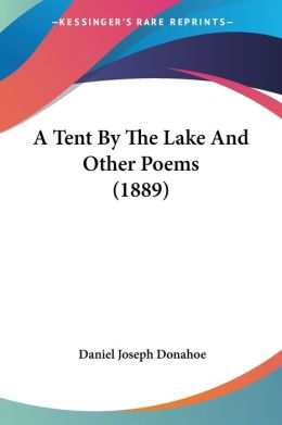 A Tent by the Lake and Other Poems (1889)