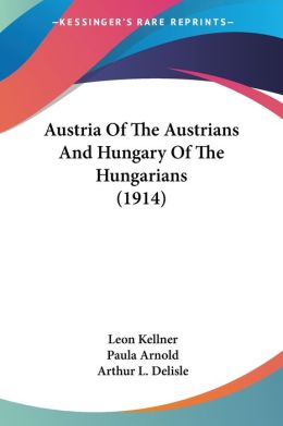 Austria of the Austrians and Hungary of the Hungarians (1914)