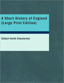 A Short History of England (Large Print Edition)