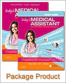 Today's Medical Assistant - Text and Study Guide Package: Clinical and Administrative Procedures