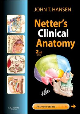 Netter's Clinical Anatomy: with Online Access
