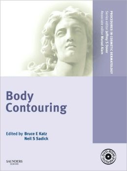 Procedures in Cosmetic Dermatology Series: Body Contouring with DVD