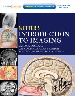 Netter's Introduction to Imaging: with Student Consult Access