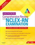 Book Cover Image. Title: Saunders Comprehensive Review for the NCLEX-RN Examination, Author: Linda Anne Silvestri