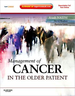 Management of Cancer in the Older Patient: Expert Consult - Online and Print